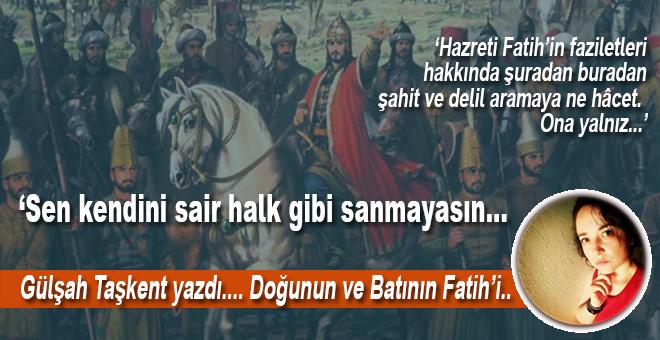Doğunun ve Batının Fatih'i...