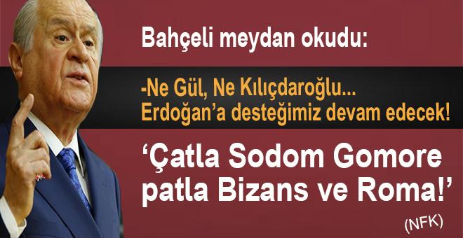 Bahçeli meydan okudu: Ne Gül, ne Kılıçdaroğlu…