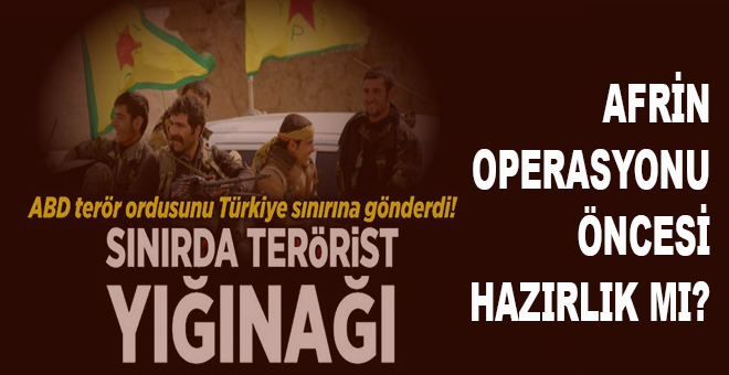 Pentagon ve CIA tarafından eğitilen 400 terörist 'Kuzey ordusu' adıyla Türkiye sınırına konuşlandırıldı..