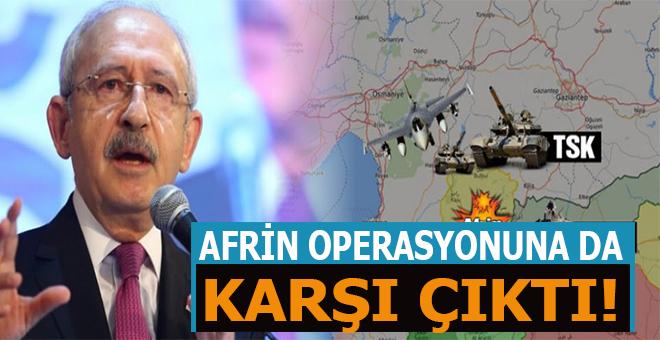 Afrin harekatına da karşı çıktı!