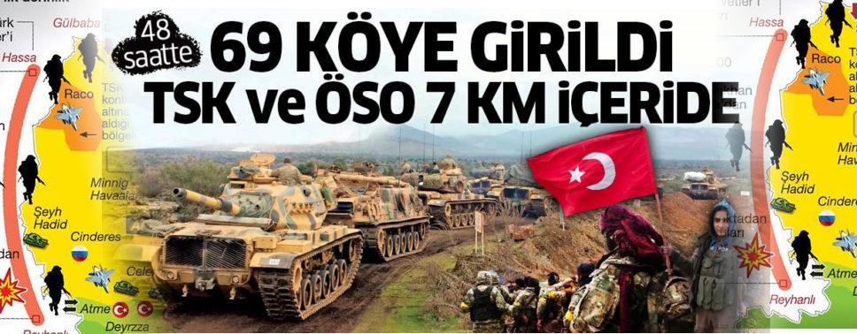 Afrin: İlk 48 saatte 69 köye girildi! Türk askeri ve ÖSO 7 km içeride!