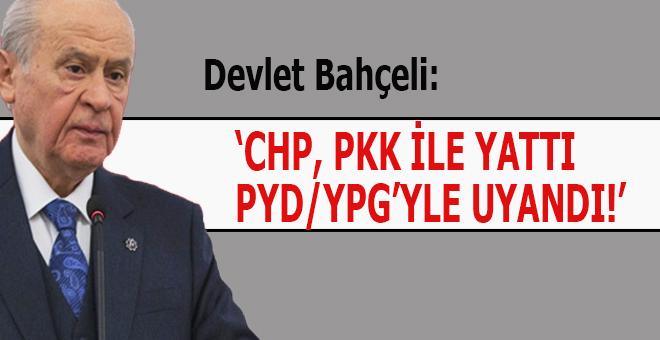 """Devlet Bahçeli: """"CHP, PKK'yla yatmış, PYD-YPG'yle uyanmıştır!"""""""