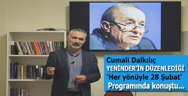Cumali Dalkılıç, YENİNDER'in düzenlediği programda konuştu!