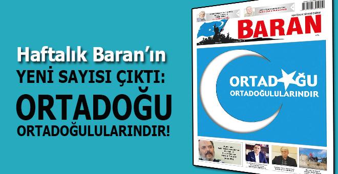Haftalık Baran'ın yeni sayısı çıktı!