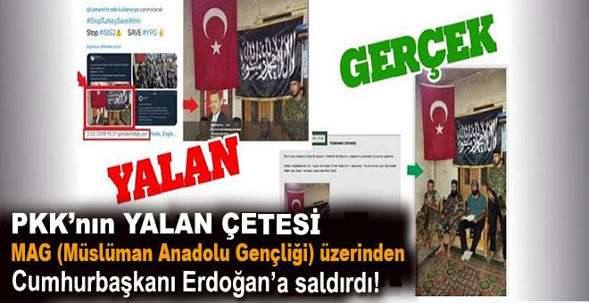 PYD/PKK destekçileri, Cumhurbaşkanı Erdoğan'ın fotoğrafını montajlayarak yalan üretti!