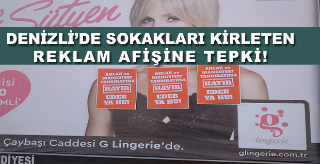 Denizli'de sokakları kirleten reklam afişine tepki!