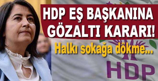 HDP Eş Genel Başkanına gözaltı kararı!
