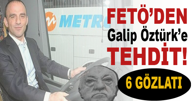 FETÖ'den Galip Öztürk'e tehdit!.