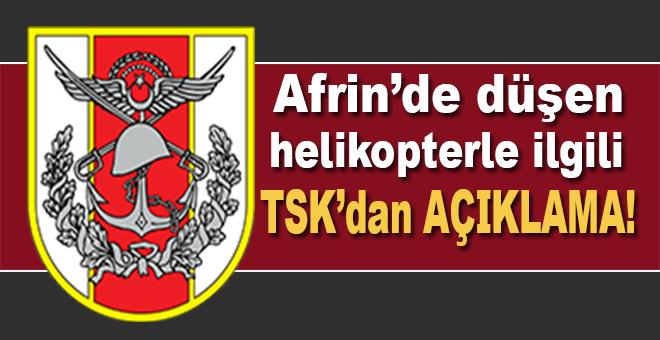 TSK'dan Afrin'de düşen helikopterle ilgili açıklama