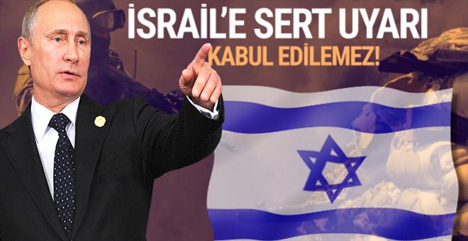 Rusya'dan İsrail'e sert uyarı: Kesinlikle kabul edilemez!