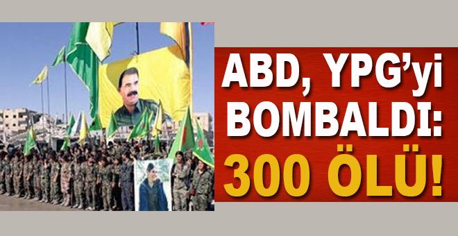 ABD -yanlışlıkla-YPG'yi bombaladı; 300 ölü!