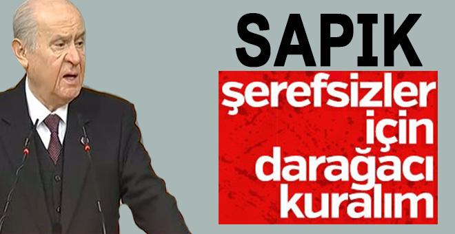 """Devlet Bahçeli: """"Sapık şerefsizler için idam cezası getirelim!"""""""