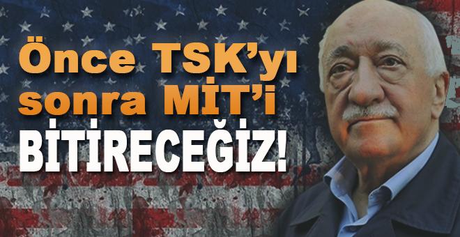 """İtiraflar dökülüyor: """"Önce TSK'yı sonra MİT'i bitireceğiz!"""""""