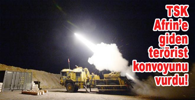 TSK, Afrin'deki terör örgütlerine yardıma giden yaklaşık 40 araçlık konvoyu vurdu!