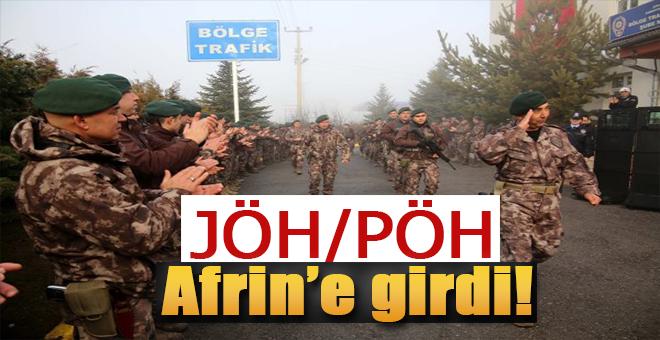 Özel Harekat timleri Afrin'e girdi!