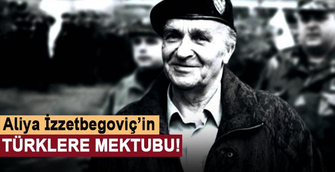 Aliya İzzetbegoviç'in Türklere Mektubu!