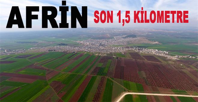 Afrin'e son 1.5 kilometre