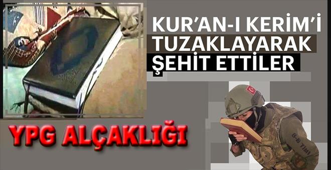 Kur'ân-ı Kerim'in içine bomba tuzaklayarak şehid etmişler!