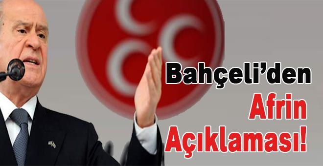 MHP lideri Devlet Bahçeli'den Afrin açıklaması!