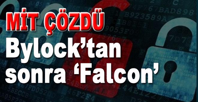 MİT Çözdü; ByLock'tan sonra 'Falcon'
