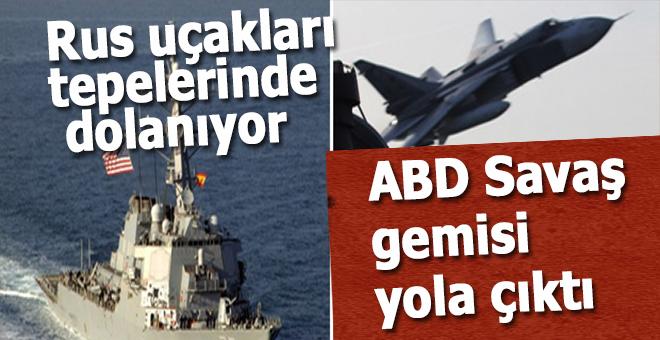 ABD savaş gemisi Suriye'ye doğru yola çıktı!