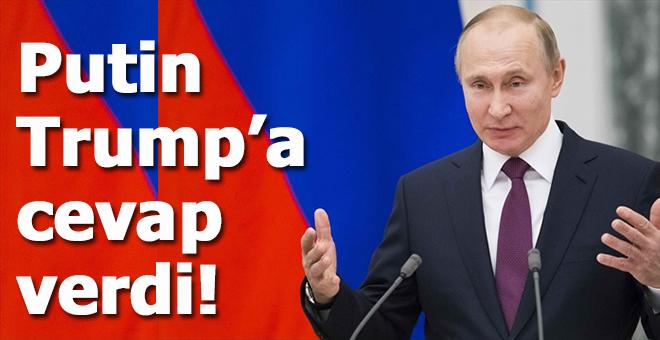 Putin, Trump'a cevap verdi!