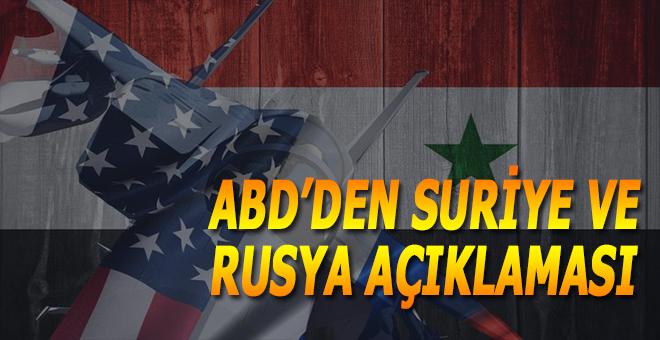 ABD'den Suriye ve Rusya açıklaması!