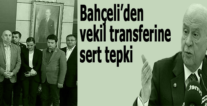 """Bahçeli, CHP'li """"vekil pazarı""""nı değerlendirdi!"""