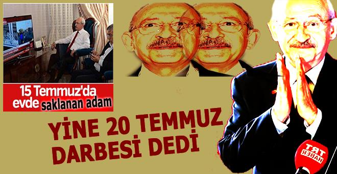 Kılıçdaroğlu '20 Temmuz darbesi' deyince Meclis karıştı!