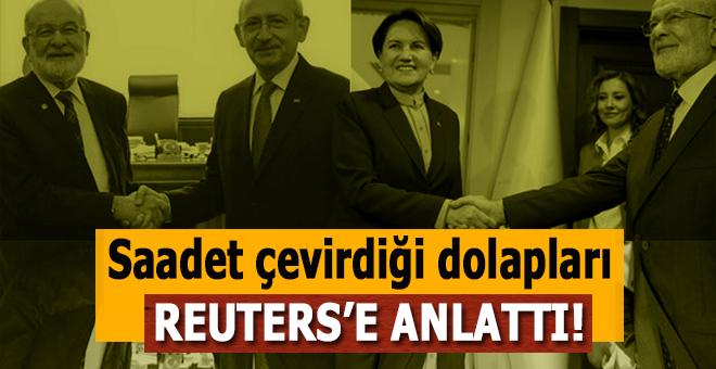 Saadet son günlerde çevirdiği dolapları Reuters'e anlattı!..