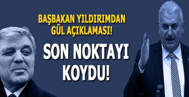 """Başbakan'dan """"Abdullah Gül"""" açıklaması!"""