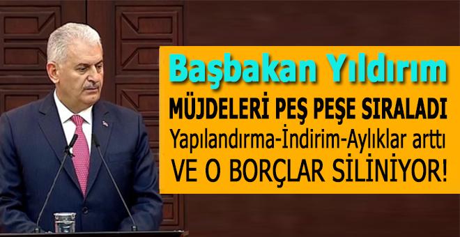 Başbakan Yıldırım'dan vatandaşlara müjde!