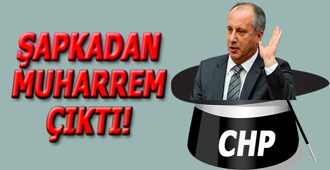 Kılıçdaroğlu açıkladı; Şapkadan Muharrem İnce çıktı;