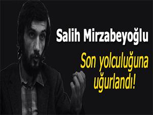 İbda Mimarı Kumandan Salih Mirzabeyoğlu son yolculuğuna uğurlandı!