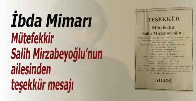 Mütefekkir Salih Mirzabeyoğlu'nun ailesinden teşekkür mesajı!