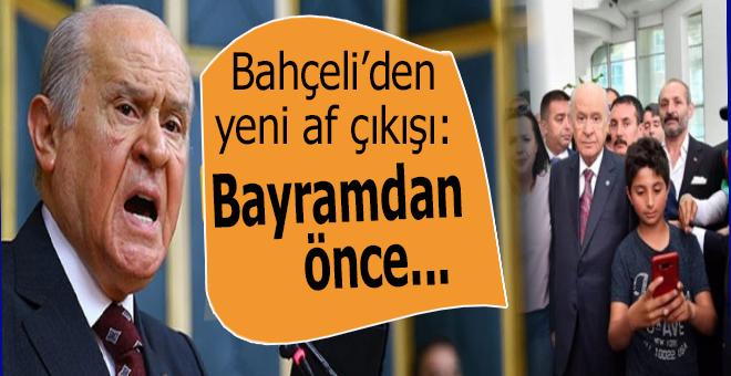 MHP lideri Bahçeli'den yeni 'af' çıkışı!