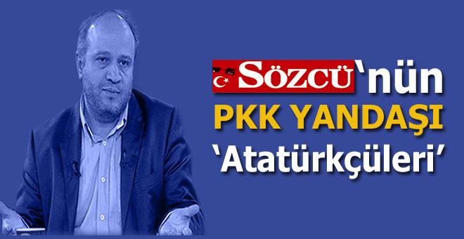 Salih Tuna; Sözcü'nün PKK yandaşı 'Atatürkçüleri'...