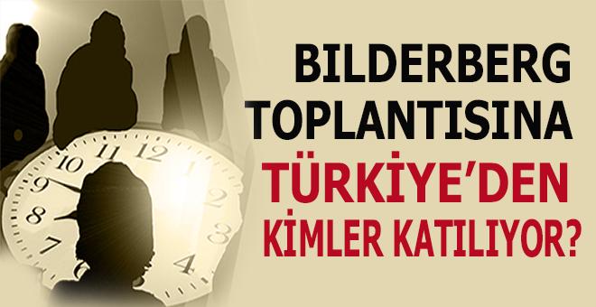 Bilderberg toplantısına bu yıl Türkiye'den kimler katılıyor?
