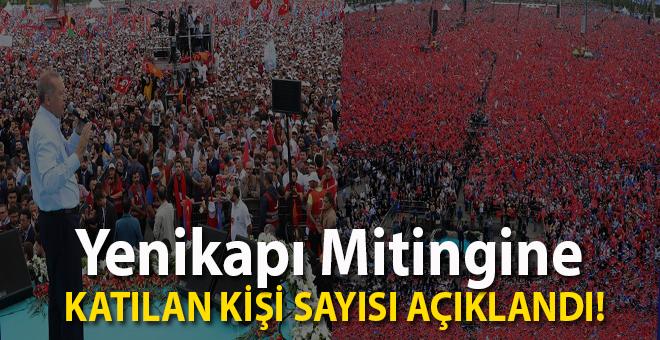 Yenikapı Mitingi'ne katılan kişi sayısı açıklandı!
