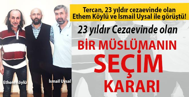 23 Yıldır Cezaevinde olan bir Müslümanın seçim kararı!