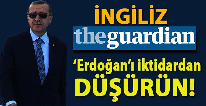İngiliz gazetesinden küstahlık; 'Erdoğan'ı iktidardan düşürün' çağrısı!