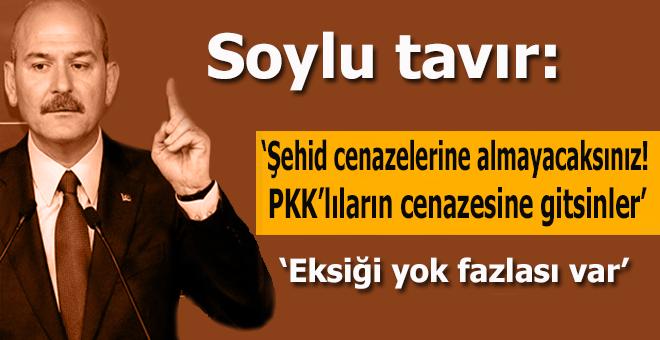 Soylu tavır; CHP'li İl Başkanları PKK'lıların cenazesine gitsin!