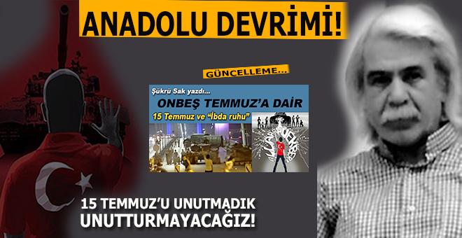 15 Temmuz; Anadolu Devrimi -II-