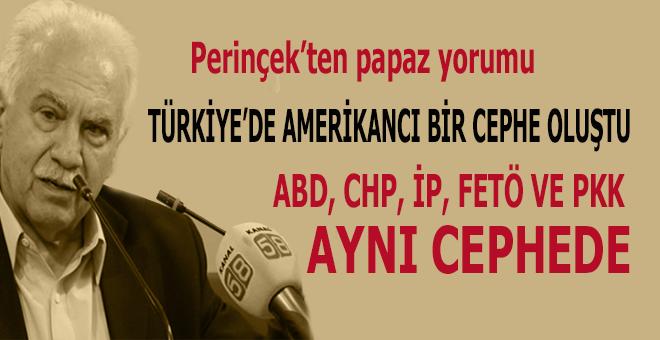"""Doğu Perinçek: """"Amerika,CHP, İyi Parti, FETÖ ve PKK aynı cephede!"""""""