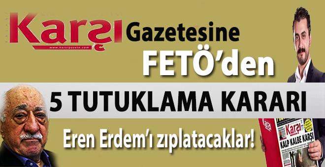 CHP'li Eren Erdem'in 'Karşı' gazetesine 5 yakalama kararı!