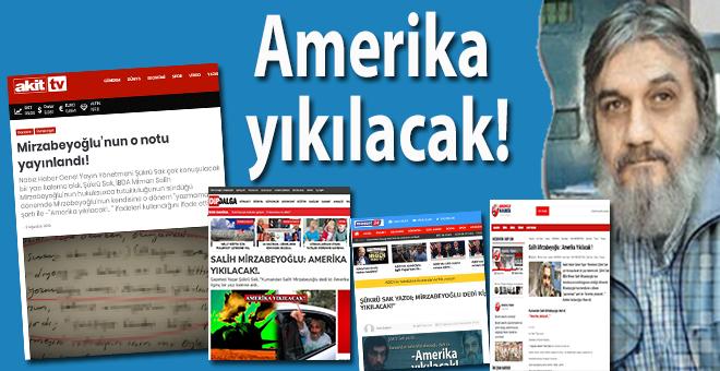 Mirzabeyoğlu'nun o sözü çok konuşuldu; Amerika yıkılacak!