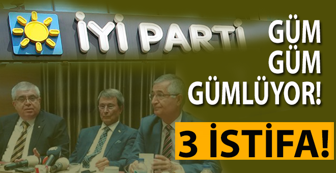 İYİ Parti'de çöküş sürüyor; Üç kurucu daha üye istifa etti!
