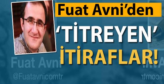 "Fuatavni'den ""Titreyen"" itiraflar!"