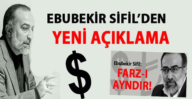 """Ebubekir Sifil'den yeni açıklama; """"Anlaşılmayan ya da yanlış anlaşılan hususlar olmuş..."""""""