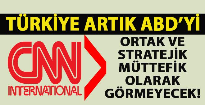 """""""Türkiye artık ABD'yi stratejik müttefik olarak görmeyecek!"""""""